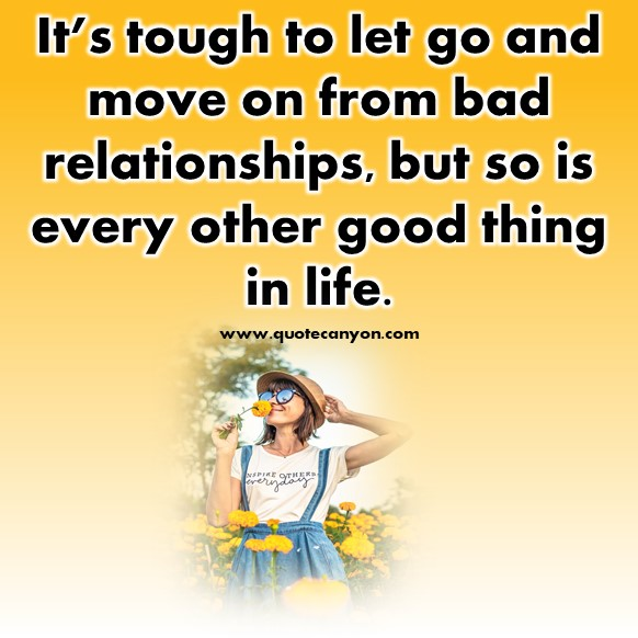 Letting Go And Moving On Quotes With Images