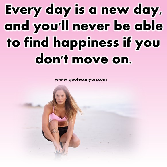 move on quotes for her