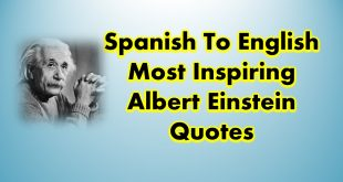 Spanish To English Most Inspiring Albert Einstein Quotes of All Time