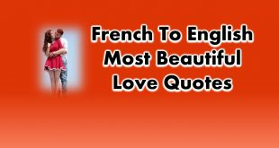 French to English Most Beautiful Love Quotes and Phrases