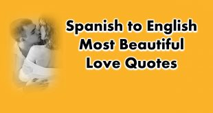 Spanish to English Most Beautiful Love Quotes and Phrases