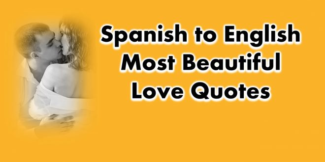 Quotes about Love, Life, Inspirational in English, Spanish, German