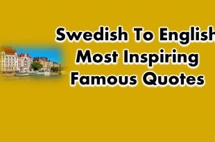 Swedish To English Most Inspiring Famous Quotes of All Time