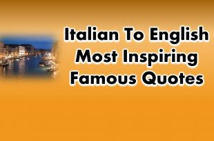 Italian To English Most Inspiring Famous Quotes of All Time