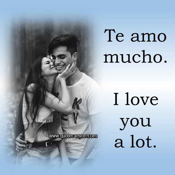 I love you a lot in Spanish that says Te amo mucho