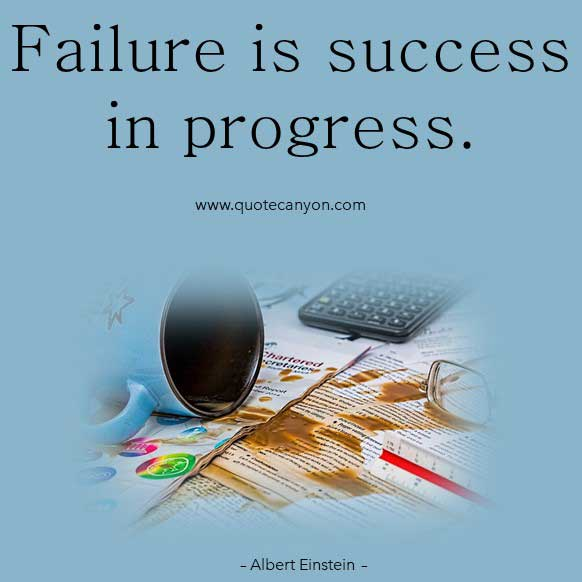Albert Einstein Quote on Failure that says Failure is success in progress