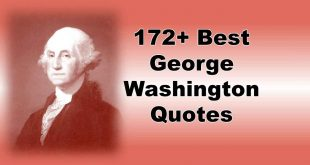 Best George Washington Quotes and sayings, Freedom, War, Religion, Famous