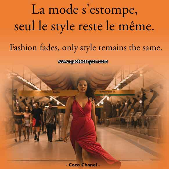 Coco Chanel Fashion Quote in French that says La mode s'estompe, seul le style reste le même