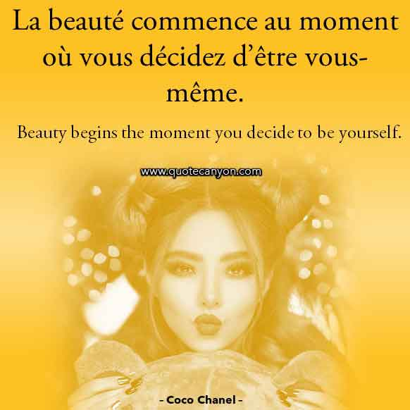 Coco Chanel French Quote that says La beauté commence au moment où vous décidez d'être vous-même