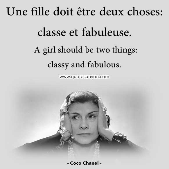 Coco Chanel Quote in French that says Une fille doit être deux choses, classe et fabuleuse