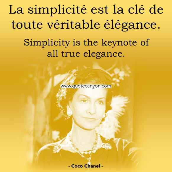 Coco Chanel Simplicity Quote in French that says La simplicité est la clé de toute véritable élégance