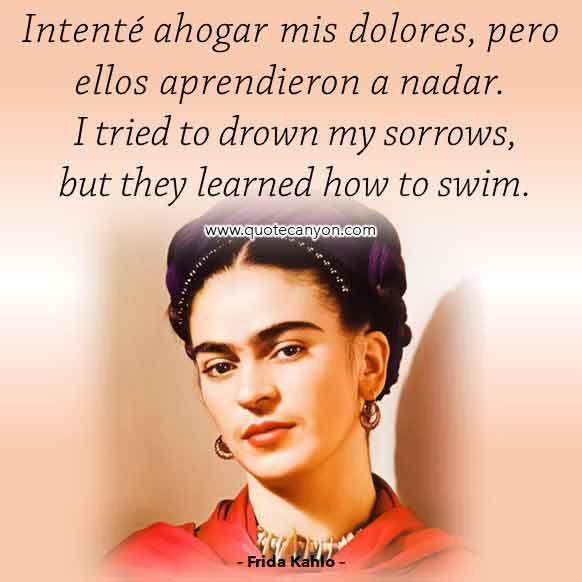 Frida-Kahlo-Quote-in-Spanish-that-says-Intenté-ahogar-mis-dolores,-pero-ellos-aprendieron-a-nadar