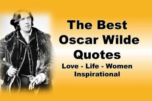 The Best Oscar Wilde Quotes, Love, Life, Women, Inspirational